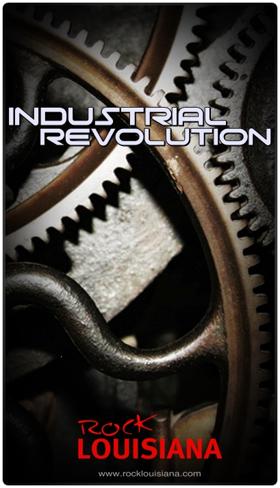 industrial revolution radio show on rock louisiana